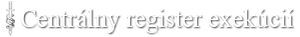 Centrálny register exekúcií